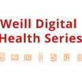 Weill Digital Health Series Thumbnail